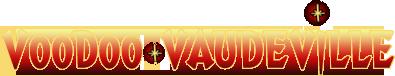 Voodoo Vaudeville